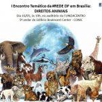 Rede Sustentabilidade abre espaço para debate sobre direitos animais