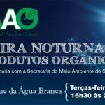 Participe da Inauguração da Feira Noturna de Orgânicos em SP