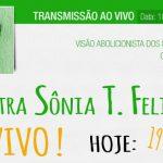 Palestra de Sônia Felipe será transmitida hoje às 19h – AO VIVO
