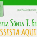 Veja a palestra da filósofa Sônia Felipe na Semana de Direitos Animais em Natal