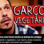 Porta dos Fundos cria vídeo intitulado Garçom Vegetariano