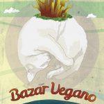 O Bazar Vegano de final de ano está chegando: não perca!