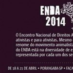 Ama animais? Venha no ENDA e ajude a formar um movimento mais forte!