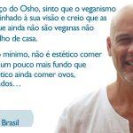 Tradutor de Osho no Brasil relaciona vegetarianismo e meditação