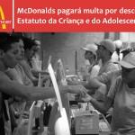 McDonalds pagará multa por descumprir Estatuto da Criança