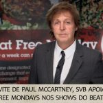A convite de Paul McCartney, SVB apoia Meat Free Mondays nos shows do Beatle