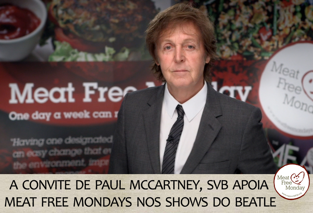 meat-free-monday-segunda-sem-carne-svb-paul-mccartney-flexitarianismo-ovolacto