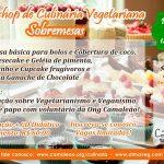 Workshop vai ensinar sobremesas vegetarianas em Taubaté (SP)