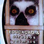 Livro de Educação e Direitos Animais será lançado no Rio de Janeiro